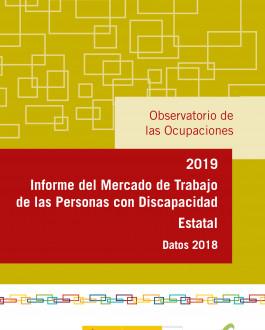 Portada Informe del mercado de trabajo de las personas con discapacidad estatal. Datos 2018