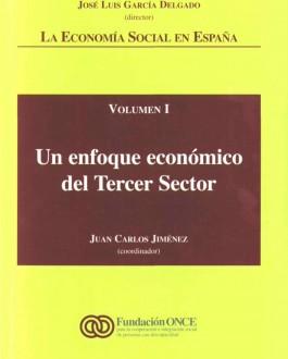 Portada del libro La economía social en España: un enfoque económico del tercer sector (Volúmen 1)