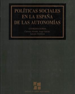 Portada del Libro Políticas Sociales en la España de las Autonomías. Tomo I