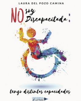 Portada No soy discapacitada: tengo distintas capacidades