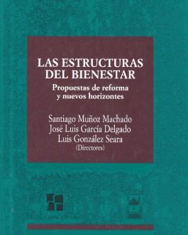 Portada del libro Las estructuras del bienestar: propuestas de reforma y nuevos horizontes