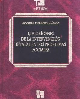 Porta del libro Los orígenes de la intervención estatal en los problemas sociales