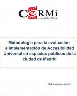 Metodología para la evaluación e implementación de Accesibilidad Universal en espacios públicos de la ciudad de Madrid