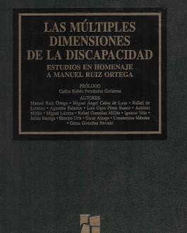 Portada Las múltiples dimensiones de la discapacidad. Estudios en homenaje a Manuel Ruiz Ortega