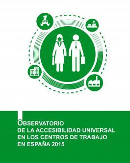 imagen de la portada libro Observatorio de la Accesibilidad Universal en los Centros de Trabajo en España 2015