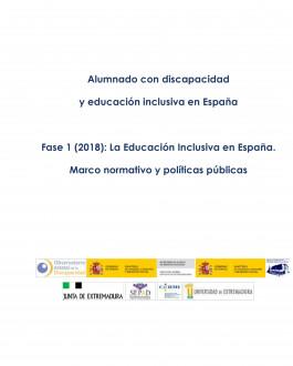 Portada Alumnado con discapacidad y educación inclusiva en España Fase 1 (2018): La Educación Inclusiva en España. Marco normativo y políticas públicas