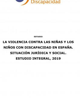 Portada La violencia contra las niñas y los niños con discapacidad en España. Situación jurídica y social. Estudio integral 2019