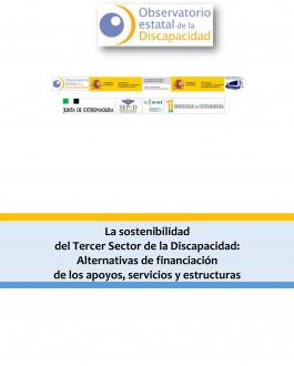Portada La sostenibilidad del Tercer Sector de la Discapacidad: Alternativas de financiación de los apoyos, servicios y estructuras