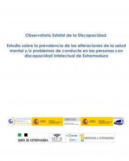 Estudio sobre la prevalencia de las alteraciones de la salud mental y/o problemas de conducta en las personas con discapacidad intelectual de Extremadura