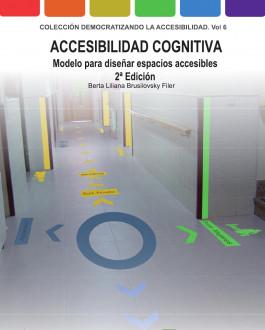 Portada del Libro Accesibilidad Cognitiva. Modelo para diseñar espacios accesibles. 2ª Edición