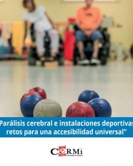 """Cubierta """"Parálisis cerebral e instalaciones deportivas: retos para una accesibilidad universal"""""""