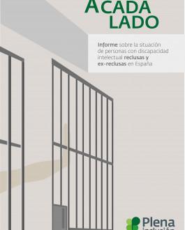 Cubierta Informe sobre la situación de personas con discapacidad intelectual reclusas y ex-reclusas en España