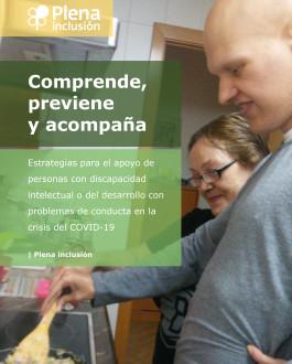 Portada Comprende, previene y acompaña Estrategias para el apoyo de personas con discapacidad intelectual o del desarrollo con problemas de conducta en la crisis del COVID-19