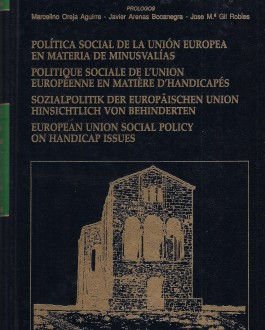 Portada Documentos de reflexión para la formulación de una política social de la Unión Europea en materia de minusvalías