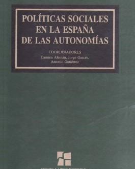 Políticas Sociales en la España de las Autonomías