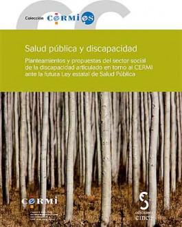 Portada Salud pública y discapacidad: Planteamientos y propuestas del sector social de la discapacidad articulado en torno al CERMI ante la futura Ley estatal de Salud Pública