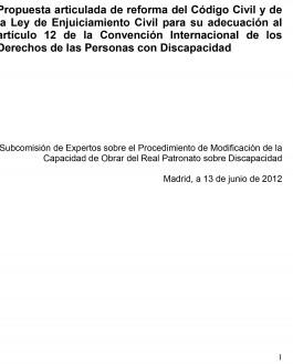 portada Propuesta articulada de reforma del Código Civil y de la Ley de Enjuiciamiento Civil para su adecuación al artículo 12 de la Convención Internacional de los Derechos de las Personas con Discapacidad