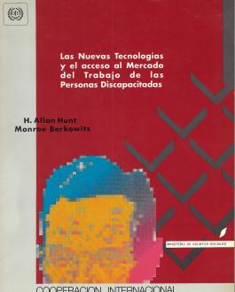 Portada del Libro Las nuevas tecnologías y el acceso al mercado del trabajo de las Personas Discapacitadas