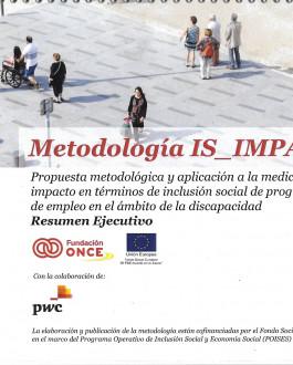 Portada del Libro Metodología IS_IMPACT: Propuesta metodológica y aplicación a la medición del impacto en términos de inclusión social de programas de empleo en el ámbito de la discapacidad. Resumen Ejecutivo