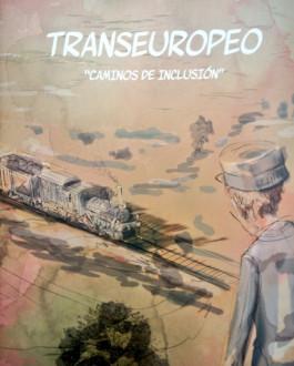 "portada comic Transeuropeo ""Caminos de inclusión"""