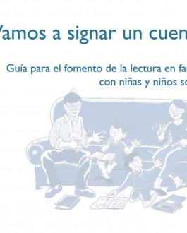Portada ¡Vamos a signar un cuento! Guía para el fomento de la lectura en familias con niñas y niños sordos