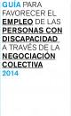 Portada Guía para favorecer el empleo de las Personas con Discapacidad a través de la negociación colectiva y otros estudios sobre negociación colectiva y discapacidad