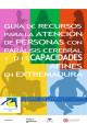Guía de recursos para la atención de personas con parálisis cerebral y discapacidades afines en Extremadura