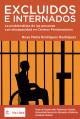 Portada Excluidos e internados: La problemática de las personas con discapacidad en centros penitenciarios