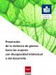 Portada folleto Prevención de la violencia de género hacia las mujeres con discapacidad intelectual o del desarrollo