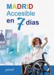 Portada Madrid accesible en 7 días