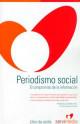 Periodismo social: el compromiso de la información