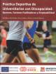 Portada del Libro Práctica deportiva de universitarios con discapacidad: berreras, factores facilitadores y empleabilidad