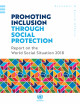 Portada Promoting inclusion through social protection. Report on the World Social Situation 2018